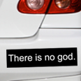 there is no god car bumper sticker